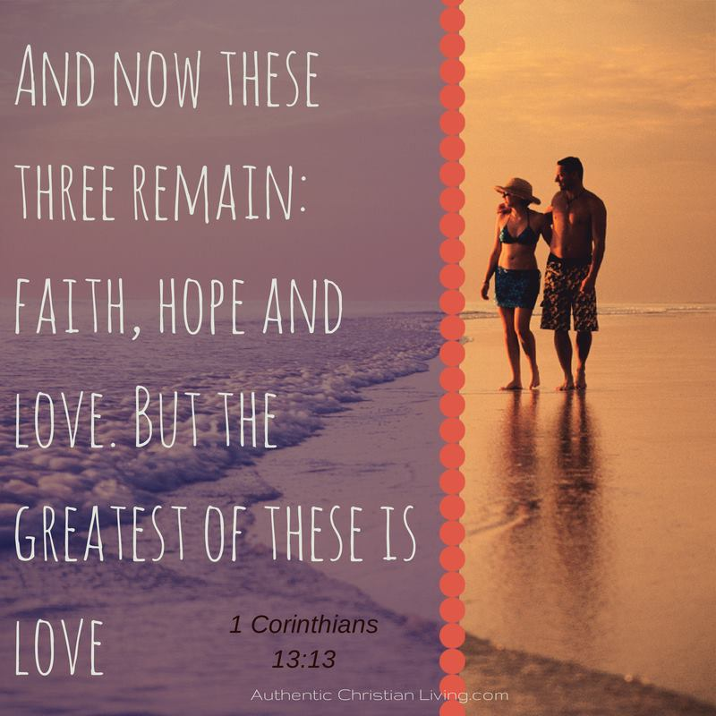 faith hope and love | 1 Corinthians 13 | verse | love