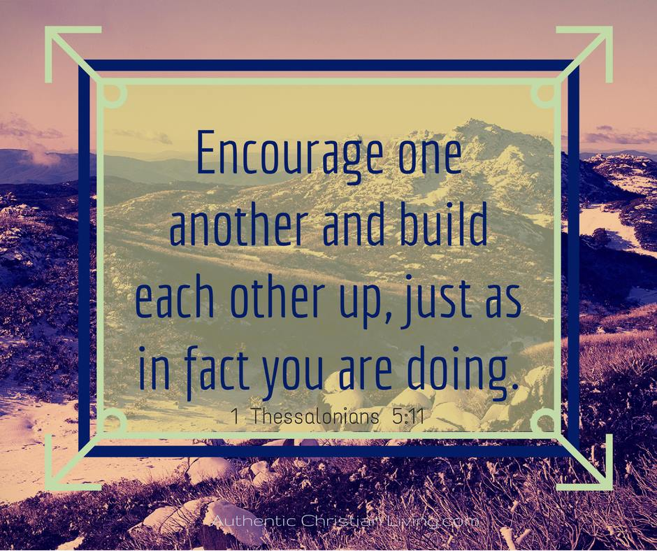 1 Thessalonians | Encourage one another | Build up | Bible
