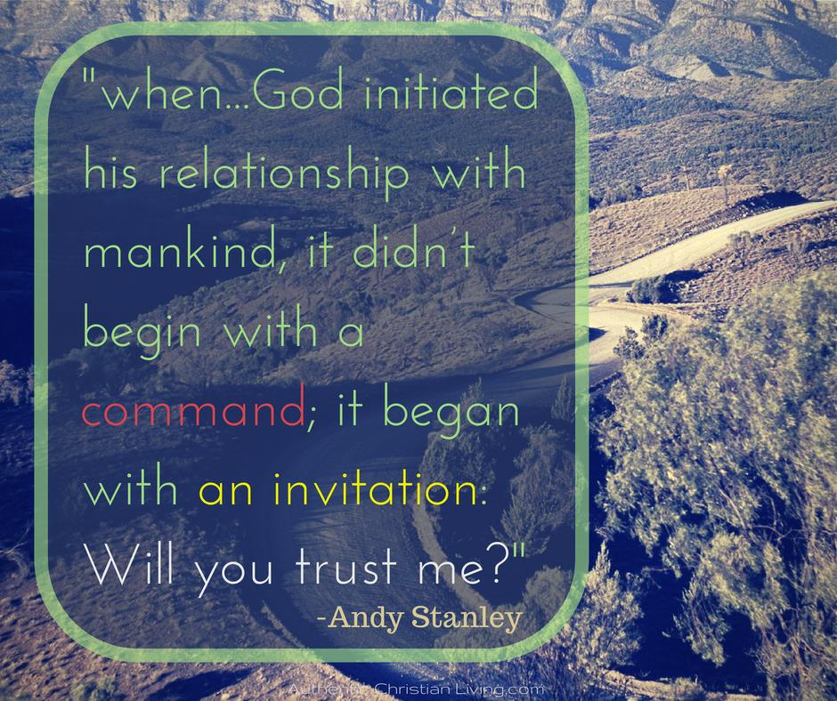 When God initiated his relationship with mankind, it didn't begin with a command it began with an invitation