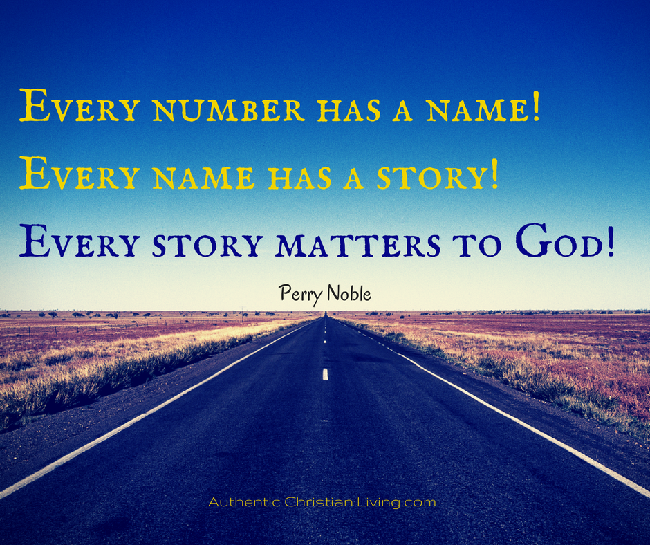 Perry Noble quote - every story matters to God