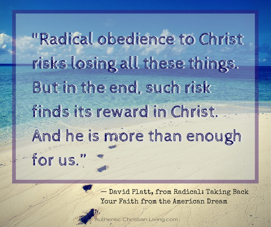 David Platt Radical Obedience to Christ quote