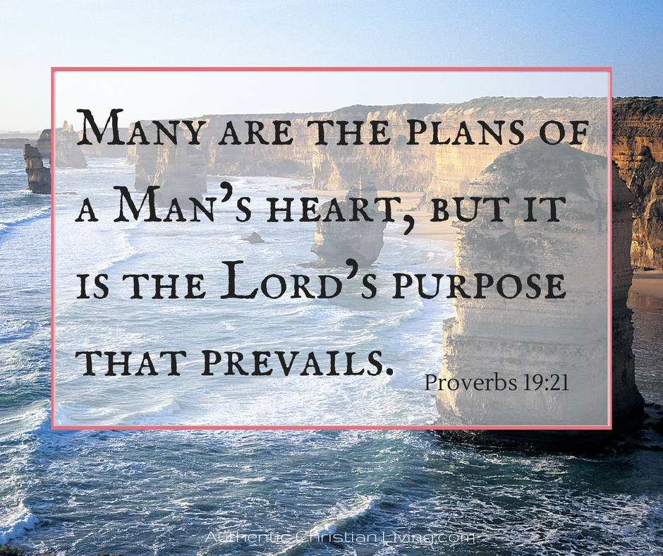 Many are the plans of a mans heart but Lords purposes prevail | bible Verse | Proverbs 19