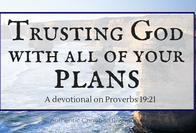 Proverbs 19 devotional from Authentic Christian Living | ACL blog of encouragement | verses scripture Biblical truth |