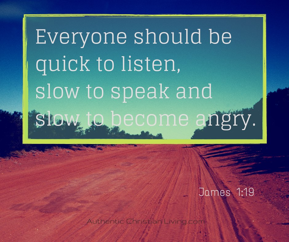 Bible verses | Quick to listen, slow to anger | James 1