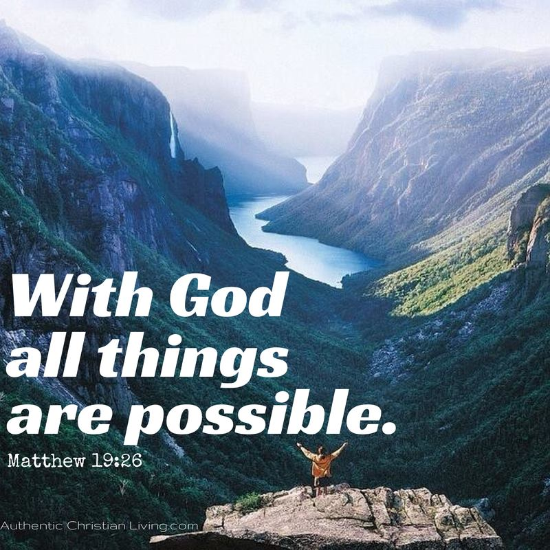 With God all things are possible. | Memory verses blog