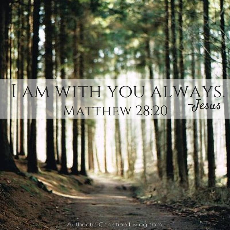 I am with you always | Bible verse Matthew Jesus | Memory Verse