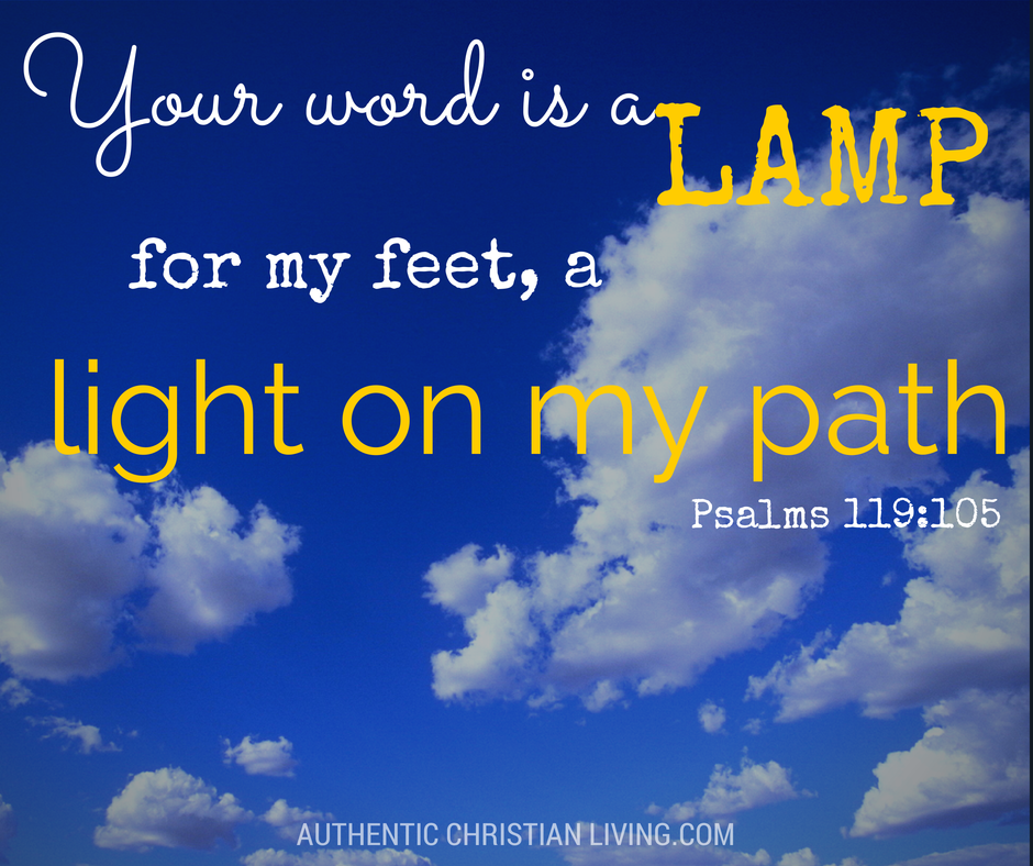 Psalm 119 105 | Word is a lamp to my feet and light to my path | Bible guides us |