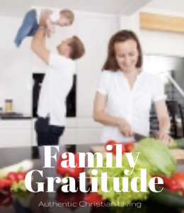 Take time to notice and then show gratitude to your family members