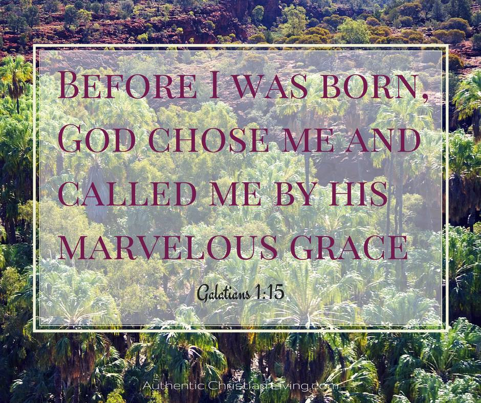 Galatians 1 | Marvelous Grace | God chose me |