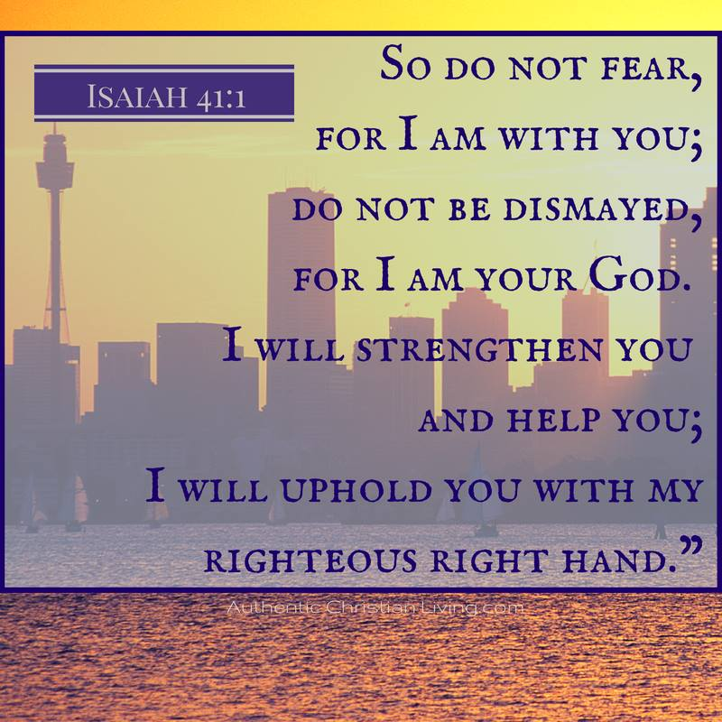 Isaiah 41 | I am with you | I am God | Verse | Bible  uphold help you